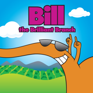 Bill the Brilliant Branch